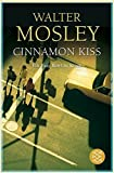 img - for Cinnamon Kiss by Walter Mosley (2009-03-01) book / textbook / text book
