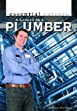 A Career as a Plumber (Essential Careers)