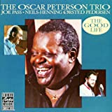 echange, troc The Oscar Peterson Trio - The Good Life