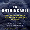 The Unthinkable: Who Survives When Disaster Strikes - and Why (       UNABRIDGED) by Amanda Ripley Narrated by Kirsten Potter