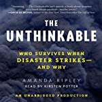 The Unthinkable: Who Survives When Disaster Strikes - and Why | Amanda Ripley