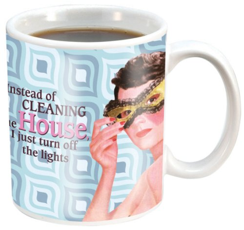 """Instead Of Cleaning House I Just Turn Off The Lights"" Retro Humor Tea Coffee Mug Cup Art New Housewife Maid"