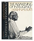 The Awakening of Intelligence (0060647914) by Krishnamurti, J