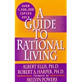 A Guide to Rational Living ~ Albert Ellis