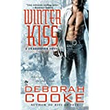Winter Kiss: A Dragonfire Novel (Dragon Fire Novel) ~ Deborah Cooke