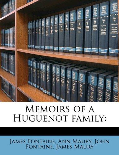 Memoirs of a Huguenot family