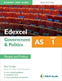 img - for Edexcel AS Government & Politics Student Unit Guide: Unit 1 New Edition People and Politics by Neil McNaughton (2011-09-30) book / textbook / text book