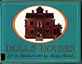 Dolls' Houses: Life in Miniature