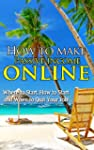 How To Make Passive Income Online: Wh...