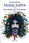Frank Zappa et les m�res de l'invention