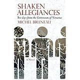 Shaken Allegiancesby Michel Bruneau