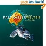Unbekannte Kaltwasserwelten: In den T...