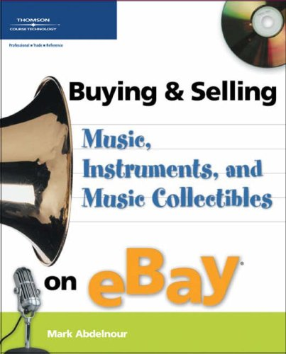 Buying & Selling Music, Instruments, and Music Collectibles on eBay (Buying & Selling on Ebay)