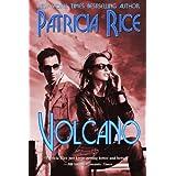 Volcano ~ Patricia Rice