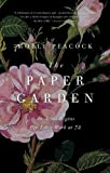 The Paper Garden: An Artist Begins Her Lifes Work at 72