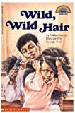 Wild, Wild Hair (Wiggle Works-Espaol) (0590256904) by Franco-Feeney, Betsy