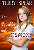 The Trouble with Demons