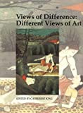 img - for Views of Difference: Different Views of Art (Art and Its Histories Series) book / textbook / text book