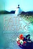 Fate's Mistake (Los Rancheros Book 2)