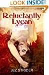 Reluctantly Lycan (Dakota Wolves Book 1)