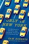 Only in New York: An Exploration of t...