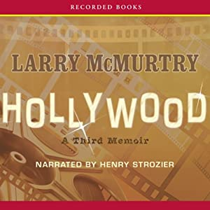 Hollywood: A Third Memoir | [Larry McMurtry]