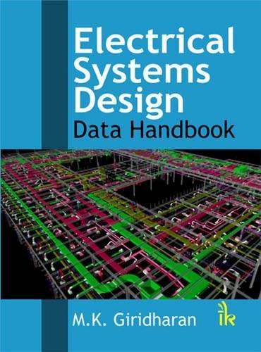 Electrical Systems Design: Data Handbook, by M.K. Giridharan