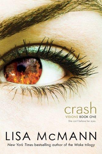 Crash (Visions) by Lisa McMann