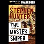 The Master Sniper   Stephen Hunter