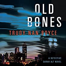 Old Bones Audiobook by Trudy Nan Boyce Narrated by Rebecca Lowman