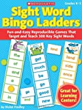Violet Findley Sight Word Bingo Ladders, Grades K-2: Fun-And-Easy Reproducible Games That Target and Teach 300 Key Sight Words