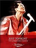 JUST TONIGHT 1995 in YOKOHAMA STADIUM [DVD]