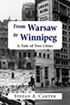 From Warsaw to Winnipeg: A Tale of Tw...