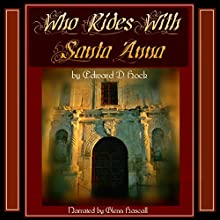 Who Rides with Santa Ana (       UNABRIDGED) by Edward D. Hoch Narrated by Glenn Hascall