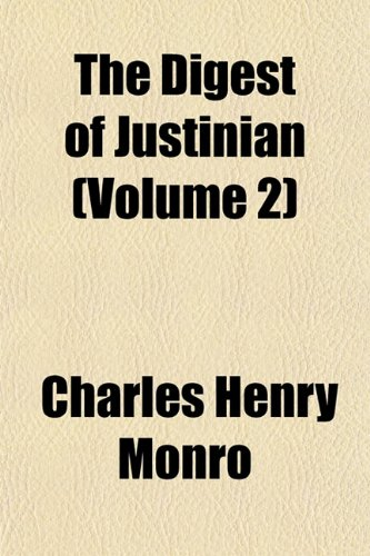 The Digest of Justinian (Volume 2)