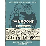 The Broons and Oor Wullie: Family Fun Through the Years (Annual)by Dudley D Watkins