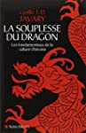 La souplesse du dragon: Les fondament...