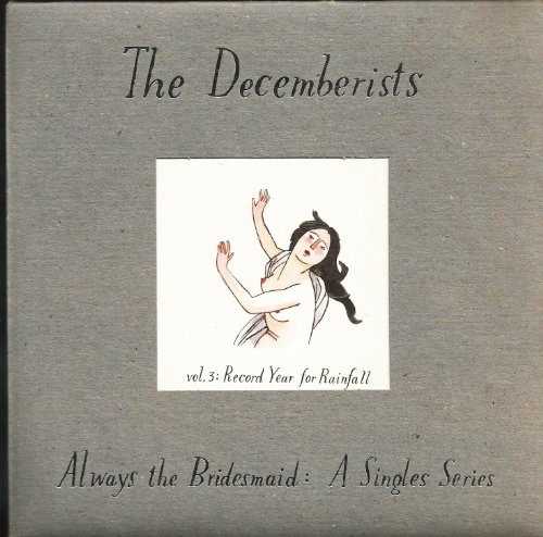 The Decemberists - Always The Bridesmaid: Vol. 2 - Zortam Music