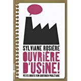 Ouvri�re d'usinepar Sylviane Rosi�re