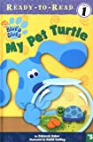 img - for My Pet Turtle (Blue's Clues Ready-To-Read) book / textbook / text book