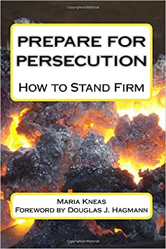 Prepare for Persecution: How to Stand Firm