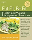 Eat Fit, Be Fit: Health and Weight Management Solutions