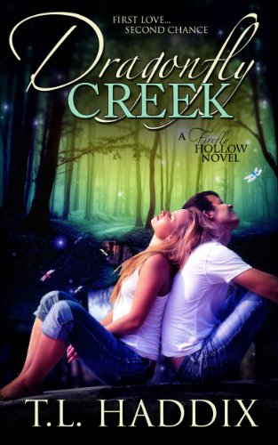 T. L. Haddix - Dragonfly Creek (Firefly Hollow Book 3)