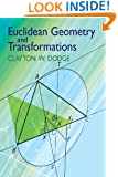 Euclidean Geometry and Transformations (Dover Books on Mathematics)