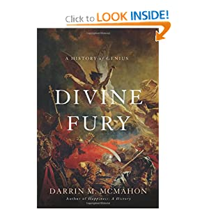 Divine Fury: A History of Genius by Darrin M. McMahon