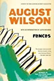August Wilson Fences (Plume) by Wilson, August [28 February 1991]