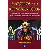 Maestros de la reencarnación: Quiénes son, cómo fueron identificados, cómo transcurren sus vidas, cuál es su misión...