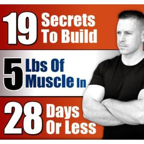 19 Secrets To Build Huge Muscles