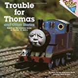 51LfmW4PHeL. SL160  Trouble for Thomas and Other Stories (Thomas the Tank Engine; A Please Read To Me book)