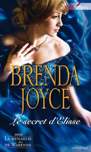 Le secret d'Elysse : Série La dynastie des De Warenne (Best-Sellers t. 532)